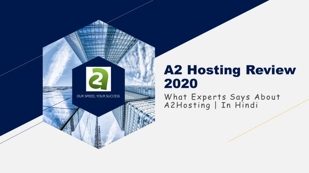 A2 Hosting Review 2020