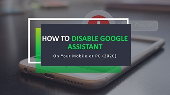 How to Disable Google Assistant