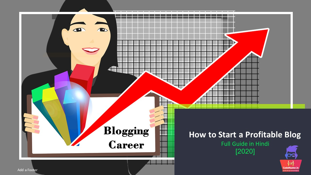 How to Start a Profitable Blog in 2020 | Full Guide in Hindi