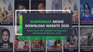 Khatrimaza 2021 – Download HD Bollywood Hollywood Movies And Series