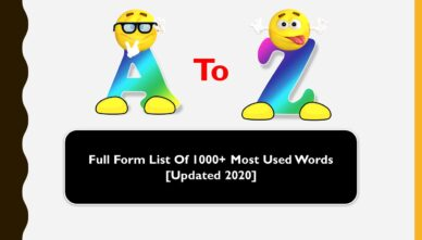Full Form List Of 1000+ Most Used Words [Updated 2020]