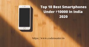 Top 10 Best Smartphones Under 10000 In India | 2021