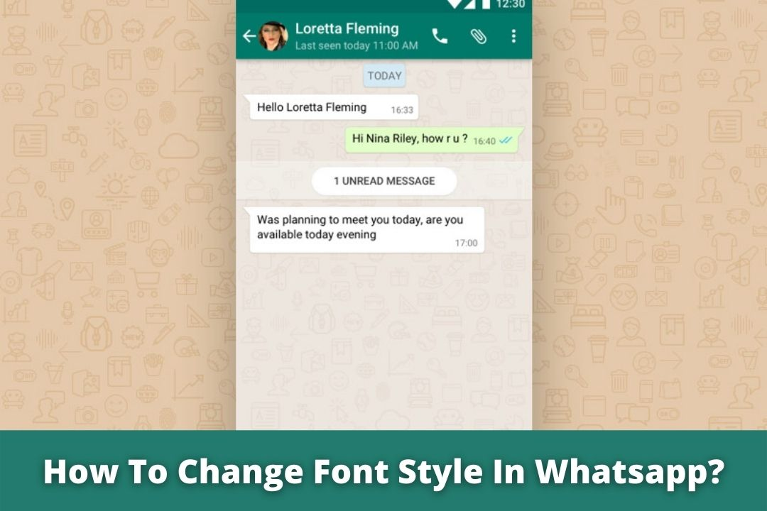How To Change Font Style In Whatsapp?