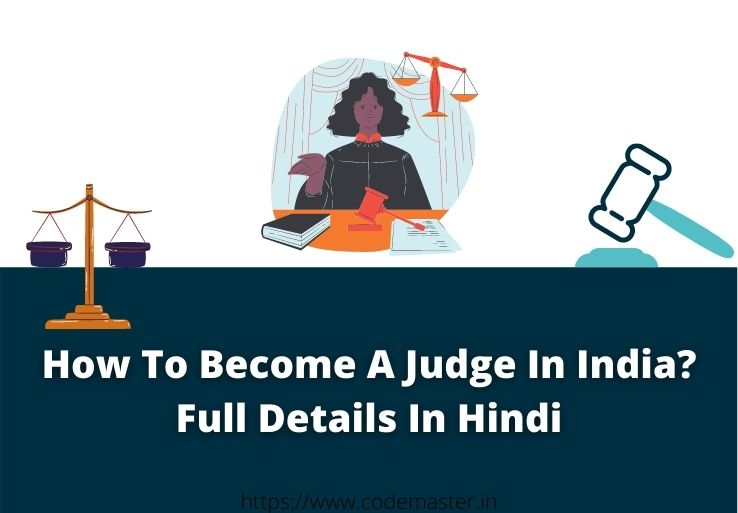 How To Become A Judge In India?