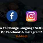 How To Change Language Settings On Facebook & Instagram?