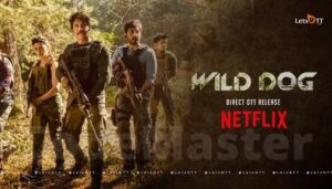 Wild Dog Full Movie Download Available On Tamilrockers And Others