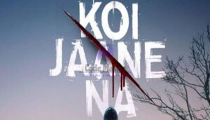 koi Jaane Na Full Movie Download Leaked By Tamilrockers And Others
