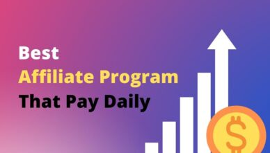 6 Best Affiliate Programs That Pay Daily In 2021