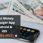 Best Money Manager App Android & iOS India 2021