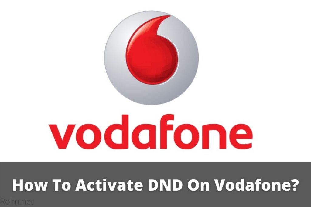 How To Activate DND On Vodafone? | Full Process In Hindi