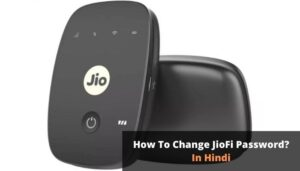 How To Change JioFi Password?   Full Steps In Hindi