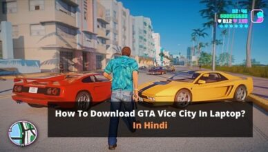 How To Download GTA Vice City In Laptop?   In Hindi