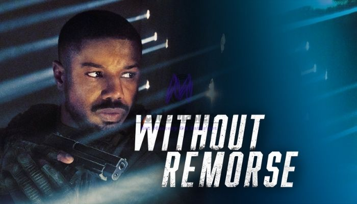 Without Remorse Full Movie Download Leaked By Fzmovies And Others