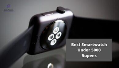10 Best Smartwatch Under 5000 India 2021