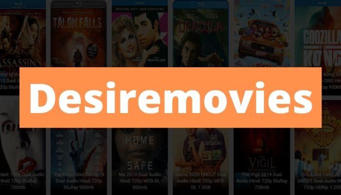 Desiremovies 2021 – Download HD Bollywood, Hollywood, Tamil Movies