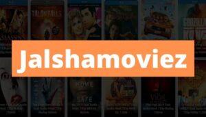 Jalshamoviez 2021 – Download HD Bollywood, Hollywood, Tamil Movies