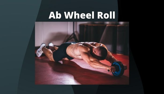 Ab Wheel Roll to get six-pack abs at home