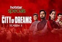 City Of Dreams Season 2 Download [All Episodes] On Telegram