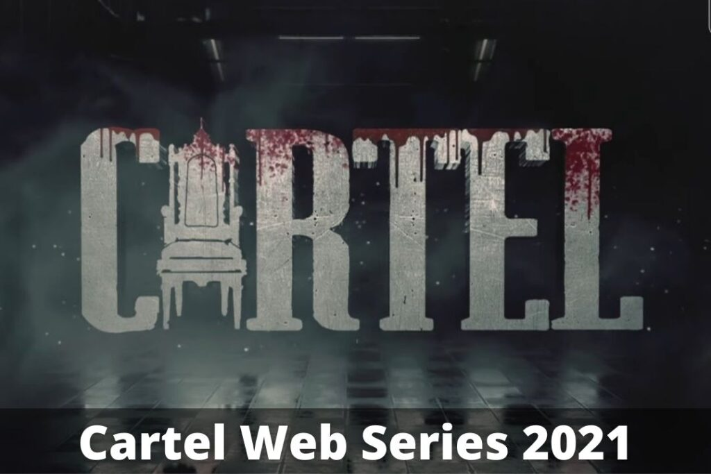 Cartel Web Series Download [All Episodes] Leaked On Filmyzilla